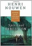 Spiritual Direction, Henri J. M. Nouwen, 0060754737