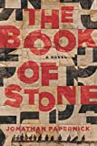 The Book of Stone: A Novel