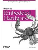 Designing Embedded Hardware, John Catsoulis, 0596003625