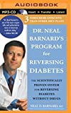 img - for Dr. Neal Barnard's Program for Reversing Diabetes: The Scientifically Proven System for Reversing Diabetes Without Drugs book / textbook / text book