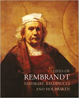 lives of rembrandt lives of the artists series