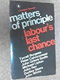 img - for Matters Of Principle - Labour's Last Chance book / textbook / text book