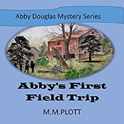 Abby's First Field Trip