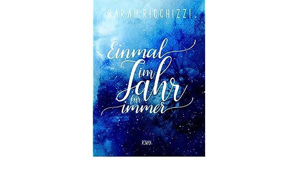 Amazon.com: Einmal im Jahr für immer (German Edition) eBook: Sarah ...
