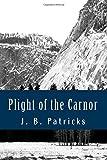 Plight of the Carnor, J. Patricks, 1496059859