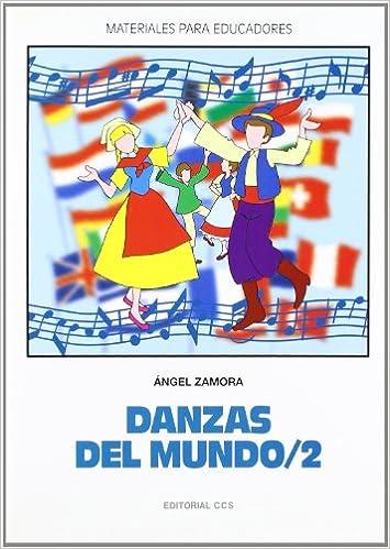 Danzas del mundo 2 (Materiales para educadores): Amazon.es ...