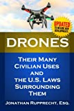 Drones: Their Many Civilian Uses and the U.S. Laws Surrounding Them. Picture