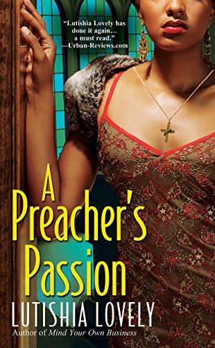 A Preacher's Passion (Hallelujah Love series Book 3) (Lovely Picture Of Love)
