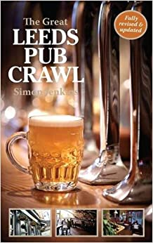 Book The Great Leeds Pub Crawl by Simon Jenkins (2015-09-30)