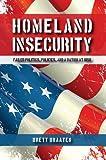 Homeland Insecurity, Brett Braaten, 1610052730