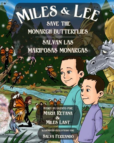 Miles and Lee Save the Monarch Butterflies