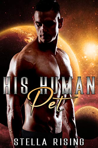 His Human Pet (Captives of the Dominars Book 4)