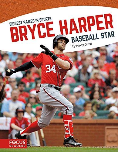 Bryce Harper: Baseball Star (Biggest Names in Sports) por Marty Gitlin
