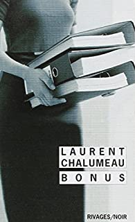 Bonus, Chalumeau, Laurent