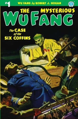 Download The Mysterious Wu Fang #1: The Case of the Six Coffins (Volume 1) PDF