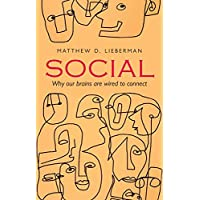 Lieberman, M: Social: Why our brains are wired to connect