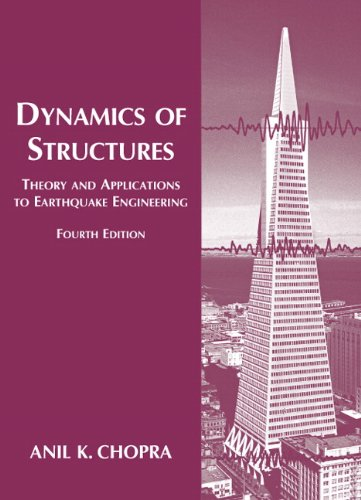 Dynamics of Structures (4th Edition) (Prentice-hall International Series in Civil Engineering and Engineering Mechanics)