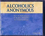 Alcoholics Anonymous Big Book on Audio CD - 4th Edition, Abridged