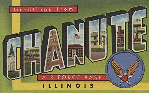 Illinois - Chanute Air Force Base - Large Letter Scenes (12x18 Art Print, Wall Decor Travel Poster)
