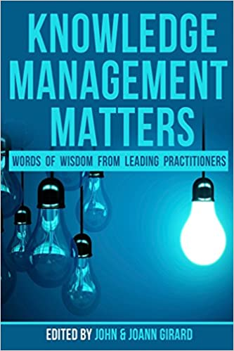 https://www.amazon.com/Knowledge-Management-Matters-Leading-Practitioners/dp/197440319X