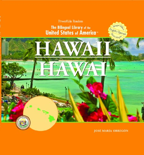 Download Hawaii/ Hawai (THE BILINGUAL LIBRARY OF THE UNITED STATES OF AMERICA) (English and Spanish Edition) pdf epub