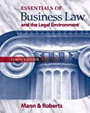 Bundle: Essentials of Business Law and the Legal Environment, 10th + Business Law Digital Video Library Printed Access Card, Richard A. Mann, Barry S. Roberts, 1439033838
