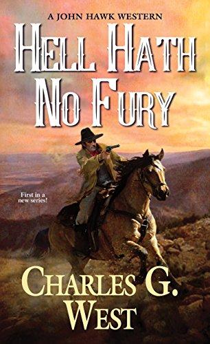 Hell Hath No Fury (A John Hawk Western) cover