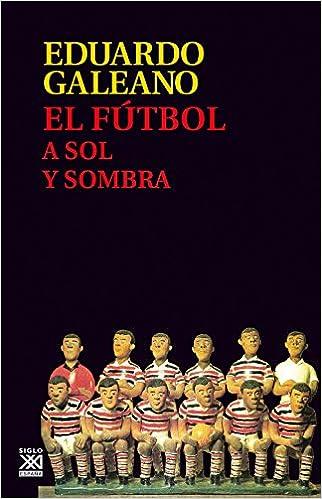Resultado de imagen para futbol a sol y sombra