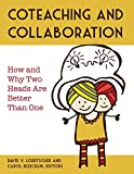img - for Collaboration and Coteaching: How and Why Two Heads Are Better Than One book / textbook / text book