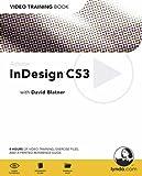 Adobe InDesign CS3: Video Training Book
