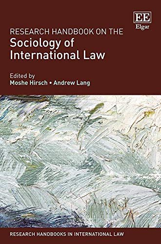 Research Handbook on the Sociology of International Law (Research Handbooks in International Law series)