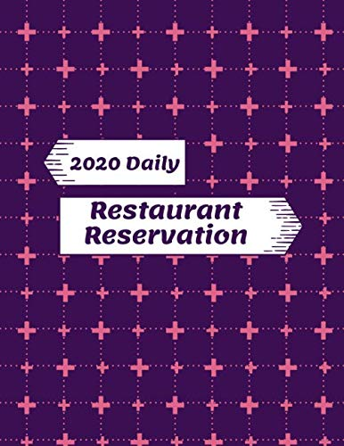 2020 Daily Restaurant Reservation: Restaurant Table Reservation Booking Logbook, Time Management Appointment, Hostess Table Log, Daily Customer ... Christmas, 110 (Table Reservations Logs)