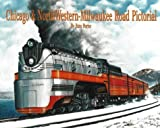 img - for Chicago & North Western - Milwaukee Road Pictorial by Russ Porter (1996-11-01) book / textbook / text book