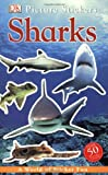 Sharks, Dorling Kindersley Publishing Staff, 0756608430