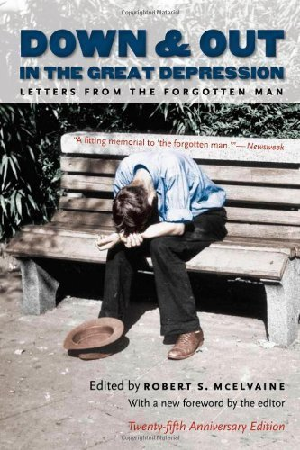 Down and Out in the Great Depression: Letters from the Forgotten Man by unknown 25th (twenty-fifth) anniversary Edition [Paperback(2007)]