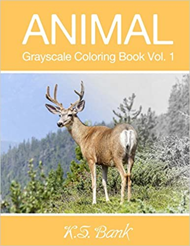 nature grayscale coloring book vol 1 30 unique image nature grayscale for adult relaxation meditation and happiness volume 1