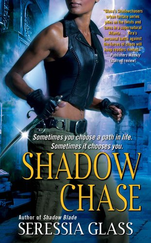 Shadow Chase (Shadowchasers Book 2) by [Glass, Seressia]