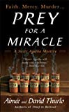 Prey for a Miracle, Aimée Thurlo and David Thurlo, 0312993706