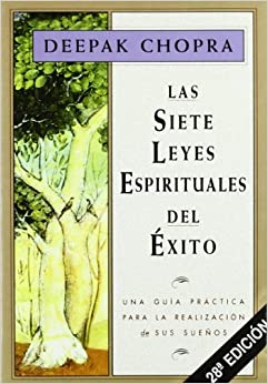 Siete Leyes Espirituales Del Exito, Las por Alejandro Pareja epub
