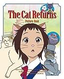 The Cat Returns Picture Book, Hiroyuki Morita, 1421514982