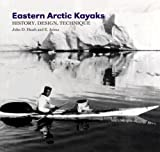 img - for Eastern Arctic Kayaks: History, Design, Technique book / textbook / text book