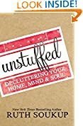 #7: Unstuffed: Decluttering Your Home, Mind and Soul