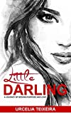 Little Darling: A Journey Seeking Purpose and Love