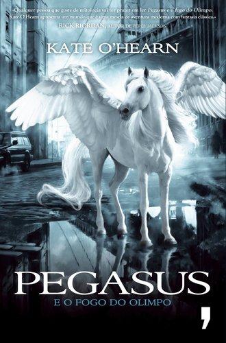 Pegasus e o Fogo do Olimpo Volume 1