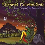 From Cropredy to Portmeirion by Fairport Convention (2007-05-29)