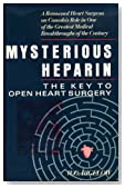Mysterious Heparin, the Key to Open Heart Surgery