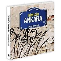 İsim İsim Ankara: Geçmişten Bugüne