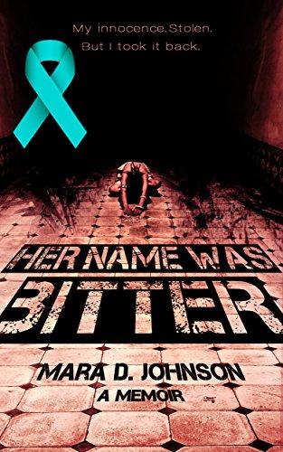 Her name was Bitter: A Memoir by  Mara D. Johnson ebook deal