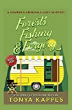 Forests, Fishing, & Forgery: A Camper and Criminals Cozy Mystery (A Camper and Criminals Cozy Mystery Series) (Volume 3)