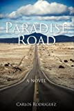 Paradise Road, Carlos Rodriguez, 1438989628